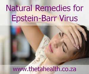 Natural Remedies for Epstein-Barr Virus EBV
