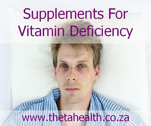 Supplements for Vitamin and Mineral Deficiency